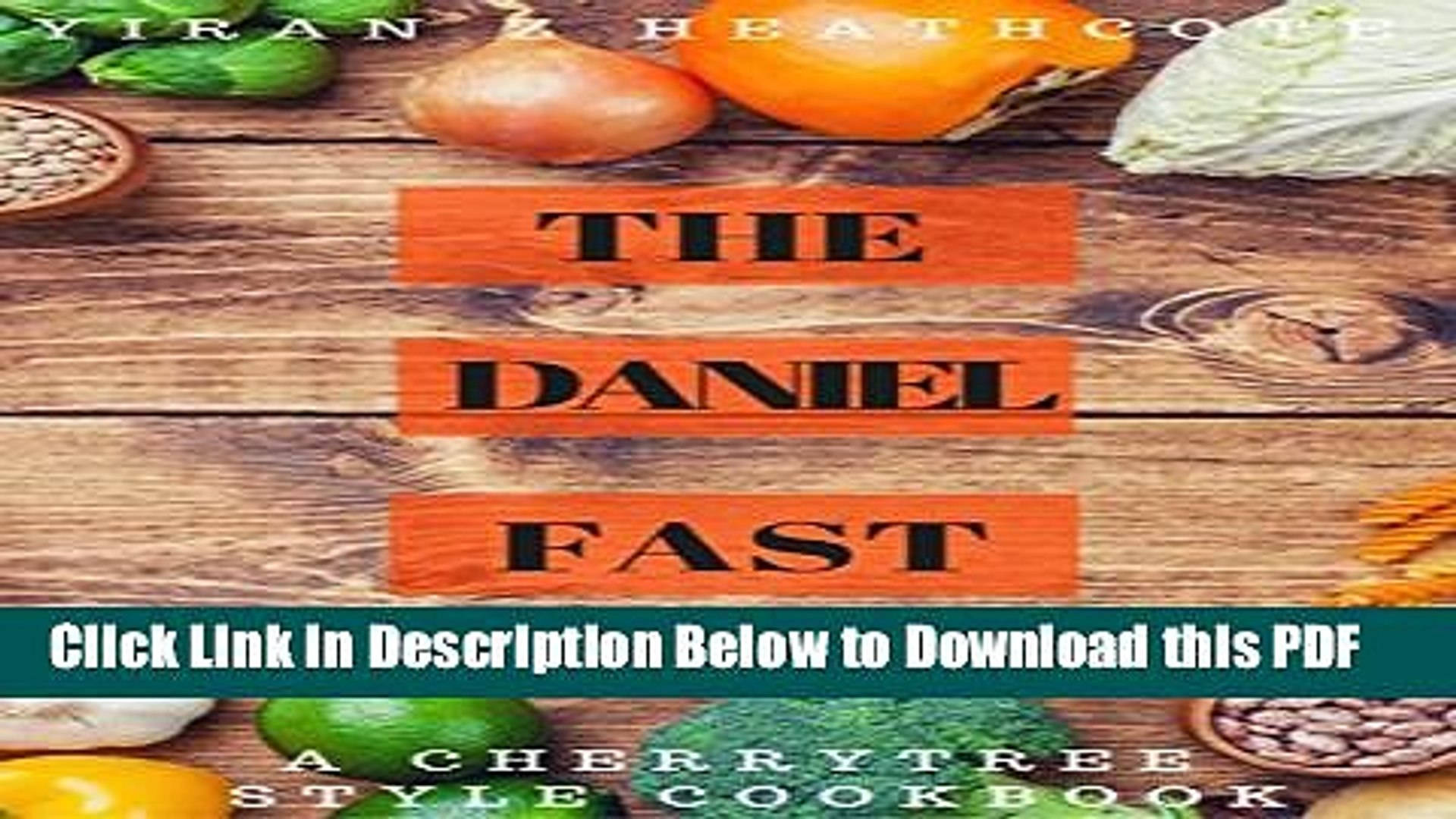 [PDF] The Daniel Fast: A CherryTree Style Cookbook(daniel fast cookbook,daniel fasting,daniel fast