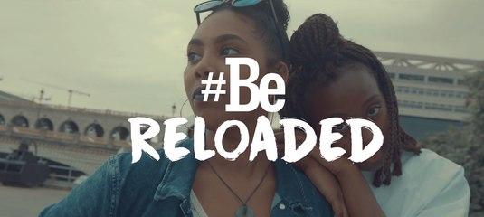 #BeReloaded - un film inspirationnel sur la génération Z