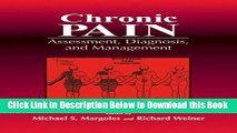 [Reads] Chronic Pain: Assessment, Diagnosis, and Management Online Books