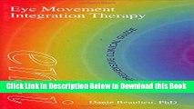 PDF [Download] Eye Movement Integration Therapy (EMI): The