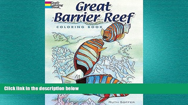complete  Great Barrier Reef Coloring Book (Dover Nature Coloring Book)