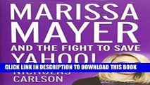 [PDF] Marissa Mayer and the Fight to Save Yahoo! Full Collection[PDF] Marissa Mayer and the Fight