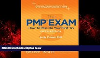 Popular Book The PMP Exam: How to Pass on Your First Try, Fifth Edition by Andy Crowe PMP PgMP