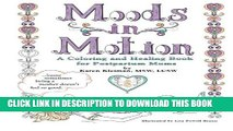 New Book Moods in Motion: A coloring and healing book for postpartum moms