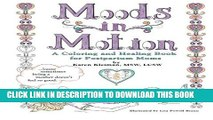 Collection Book Moods in Motion: A coloring and healing book for postpartum moms