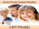 24X7 Canon Printer Support Number 1-877-776-6261 for the USA & Canada