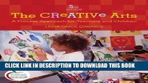 New Book The Creative Arts: A Process Approach for Teachers and Children (5th Edition)