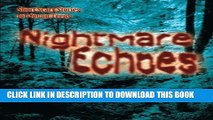 [PDF] Nightmare Echoes: Short Scary Stories for Young Teens Full Online