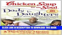 [PDF] Chicken Soup for the Soul: Dads   Daughters: Stories about the Special Relationship between