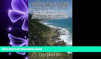 there is  Australian Travelers Backpacking Guide: The Most Comprehensive Directory of Hostels and