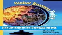 [PDF] Global Business Today [Paperback] by Hill, Charles W. L.; McKaig, Thomas Full Online