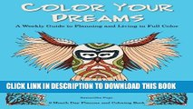 Collection Book Color Your Dreams: A Weekly Guide to Planning and Living in Full Color
