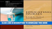 New Book Educating Nurses: A Call for Radical Transformation