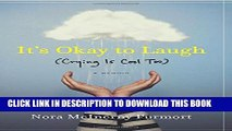 [PDF] It s Okay to Laugh: (Crying Is Cool Too) Popular Online