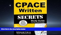 Enjoyed Read CPACE Written Secrets Study Guide: CPACE Test Review for the California Preliminary