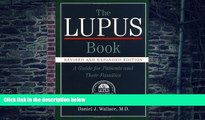 Big Deals  The Lupus Book: A Guide for Patients and Their Families  Best Seller Books Most Wanted