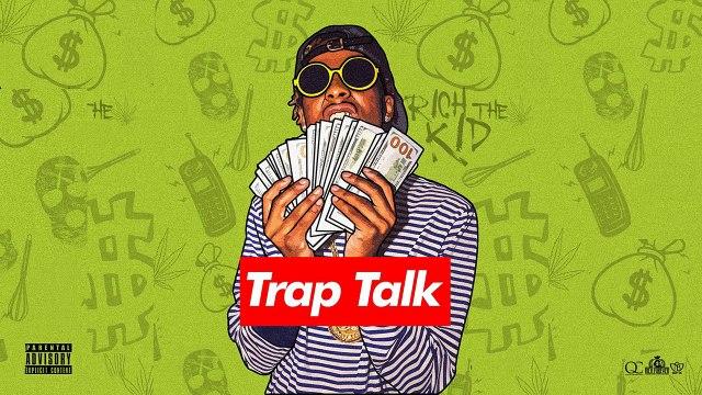 Rich The Kid - Trap House ft. 21 Savage (Trap Talk)