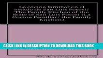 [New] La cocina familiar en el estado de San Luis Potosi/ The Family Kitchen of the State of San