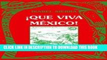 [PDF] Que viva Mexico!/ Live Mexico! (Spanish Edition) Exclusive Online