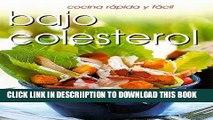 [PDF] Cocina rápido y fácil bajo colesterol (Cocina Rapida Y Facil) (Spanish Edition) Exclusive