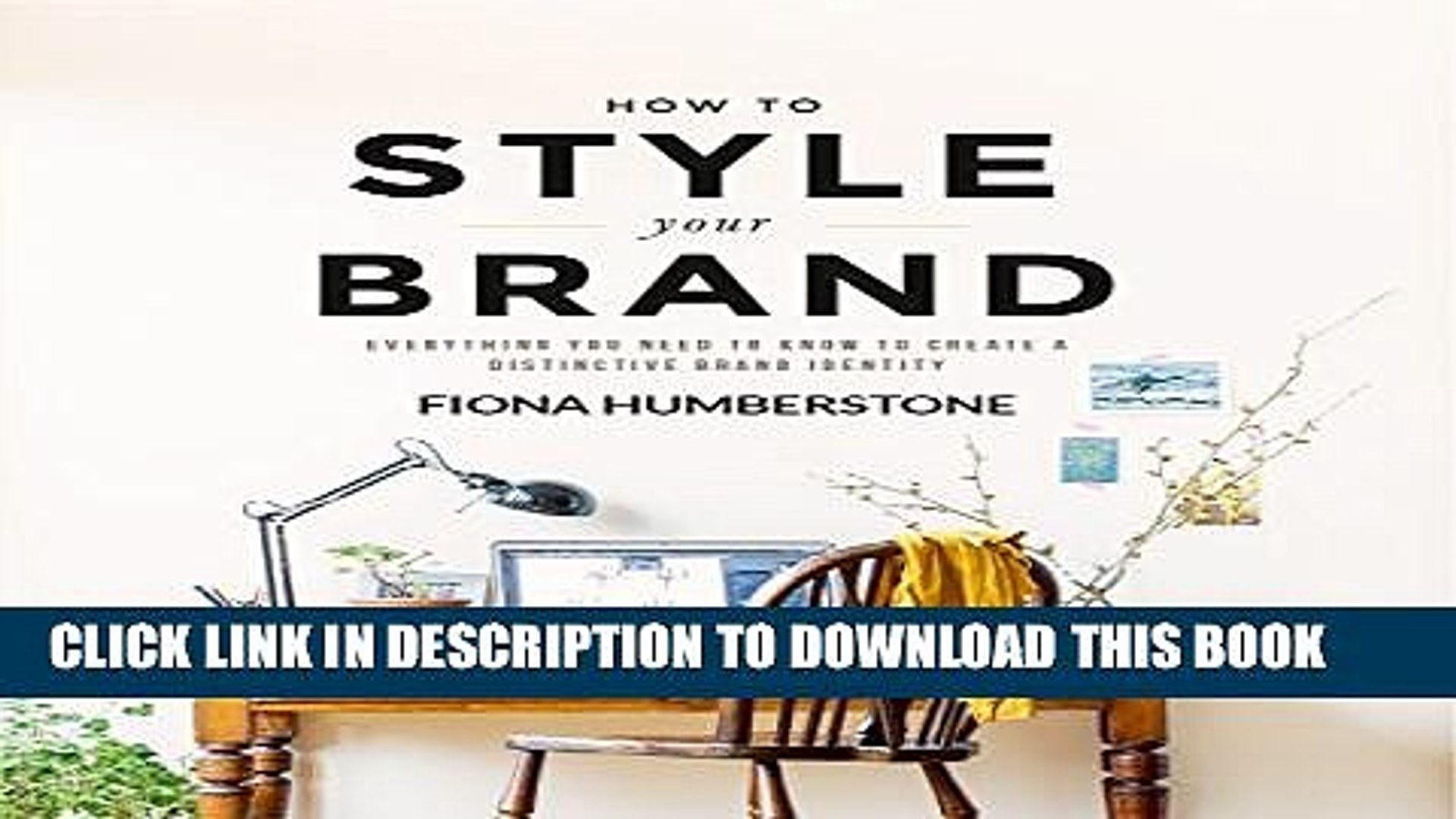 [PDF] How to Style Your Brand: Everything You Need to Know to Create a Distinctive Brand Identity