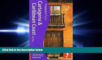Cartagena /& Caribbean Coast 2nd Footprint Focus Guide