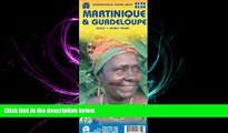 there is  Martinique 1:65,000   Guadeloupe 1:100,000 Travel Map (International Travel Maps)