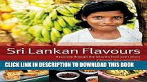 [PDF] Sri Lankan Flavours: A Journey Through The Island s Food And Culture Full Collection