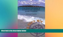 different   Be Here Now: Vieques: The Most Complete And Continuously Updated Guide Available