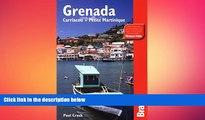 complete  Grenada, Carriacou   Petite Martinique (Bradt Travel Guide Grenada, Carriacou   Petite