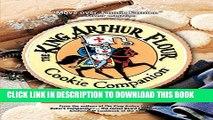 [PDF] The King Arthur Flour Cookie Companion: The Essential Cookie Cookbook (King Arthur Flour