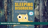 Big Deals  Understanding Sleeping Disorders: Identify sleeping disorders symptoms and learn tips