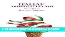 [PDF] Italian Artisanal Gelato According to Donata Panciera Full Collection[PDF] Italian Artisanal