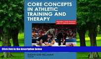 Big Deals  Core Concepts in Athletic Training and Therapy With Web Resource (Athletic Training