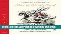 [PDF] Classic Coloring: Alice in Wonderland (Adult Coloring Book): 55 Removable Coloring Plates