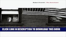 [PDF] Looking In: Robert Frank s The Americans: Expanded Edition Full Collection