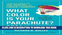 [PDF] What Color Is Your Parachute? 2016: A Practical Manual for Job-Hunters and Career-Changers