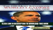 [PDF] The 100 Most Influential World Leaders of All Time (100 Most Influential...(Rosen