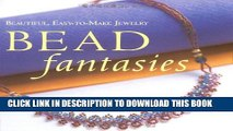 [PDF] Bead Fantasies: Beautiful, Easy-to-Make Jewelry (Bead Fantasies Series) Popular Colection