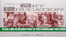 Collection Book History of Art Education: Intellectual and Social Currents in Teaching the Visual