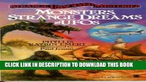 [PDF] Strange Unsolved Mysteries: Monsters, Strange Dreams and UFOs Popular Colection