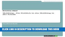 [Read PDF] Mobbing - Ein Einblick in das Mobbing in der Schule (German Edition) Ebook Online