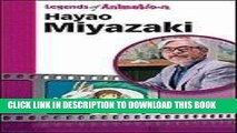 [PDF] Hayao Miyazaki: Japan s Premier Anime Storyteller (Legends of Animation) Full Colection