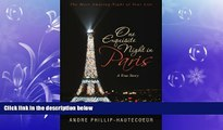 READ book  One Exquisite Night in Paris: The Most Amazing Night of Your Life  BOOK ONLINE