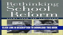 [PDF] Rethinking School Reform: Views from the Classroom Popular Collection