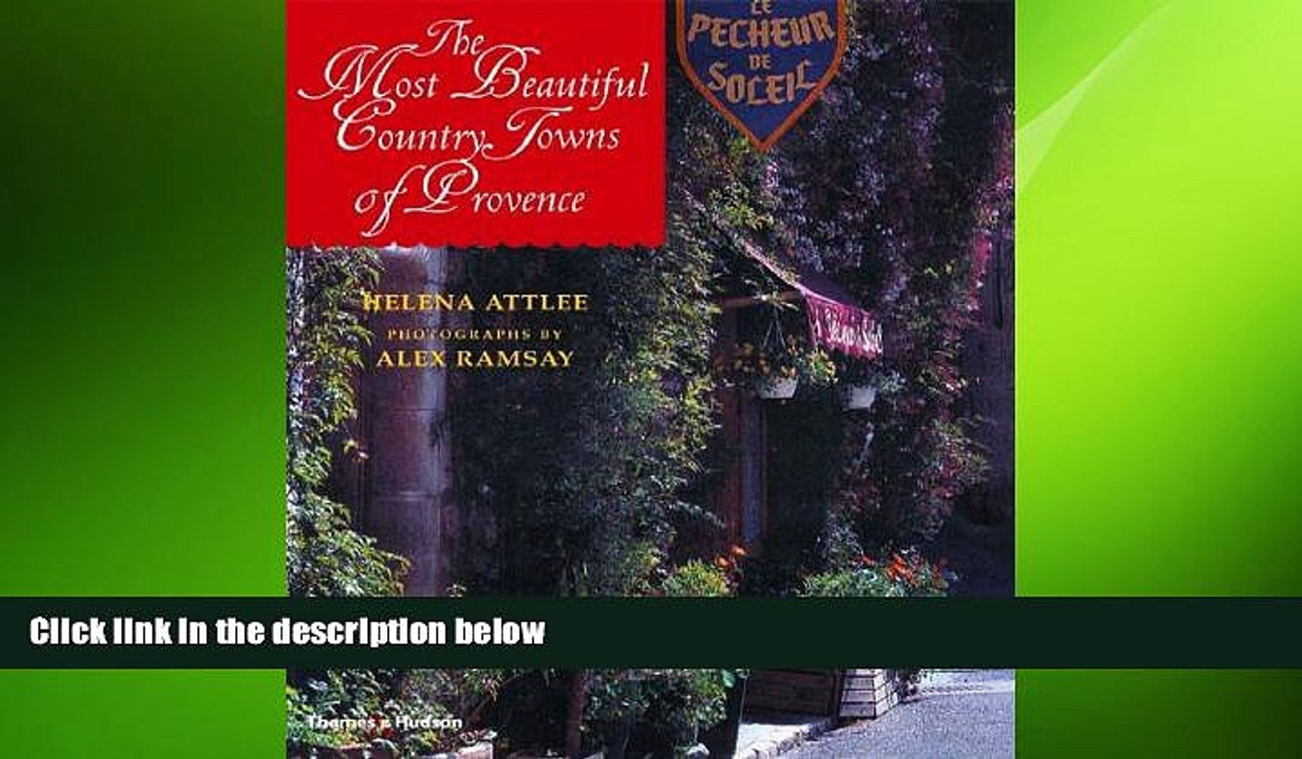 FREE PDF  The Most Beautiful Country Towns of Provence (Most Beautiful Villages)  BOOK ONLINE