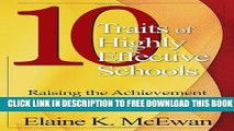New Book Ten Traits of Highly Effective Schools: Raising the Achievement Bar for All Students