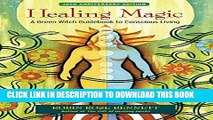Read Healing Magic 10th Anniversary Edition: A Green Witch
