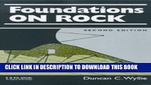 Second Edition Foundations on Rock Engineering Practice