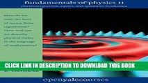 [PDF] Fundamentals of Physics II: Electromagnetism, Optics, and Quantum Mechanics Full Online
